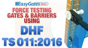 How to Force Test Gates & Barriers using DHF TS 011:2016