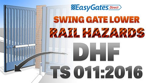 How to Evaluate Swing Gate Lower Rail Hazards – DHF TS 011:2016