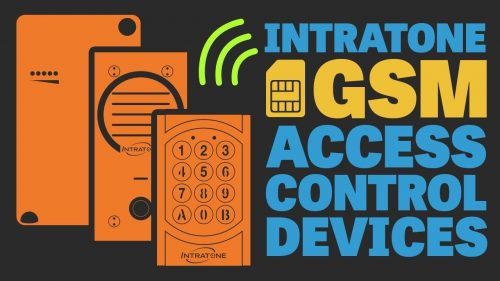 Intratone Video – GSM Programmable Devices