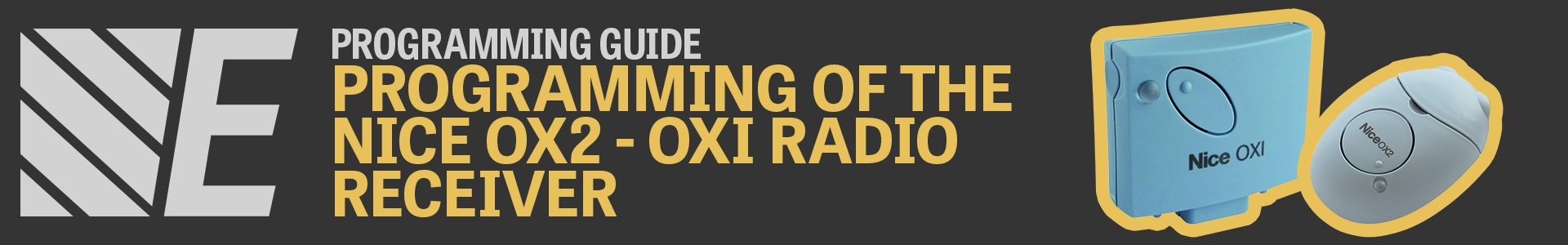 Programming Guide - Programming of the Nice OX2 and OXI Radio Receivers
