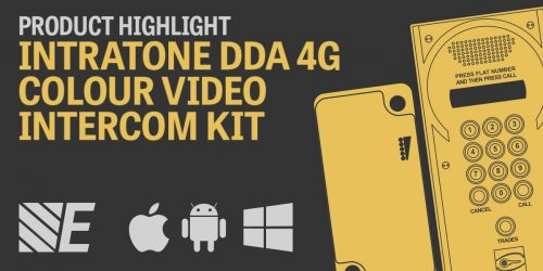 Product Highlight – Intratone DDA 4G Colour Video Intercom Kits