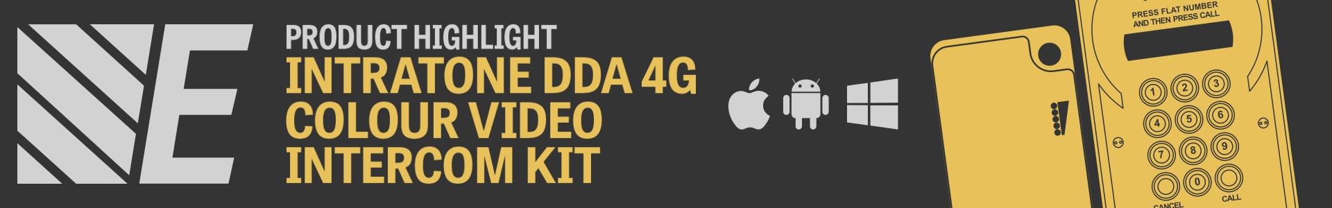 Product Highlight - Intratone DDA 4G Colour Video Intercom Kits