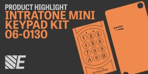 Product Highlight – Intratone Mini Keypad Kit