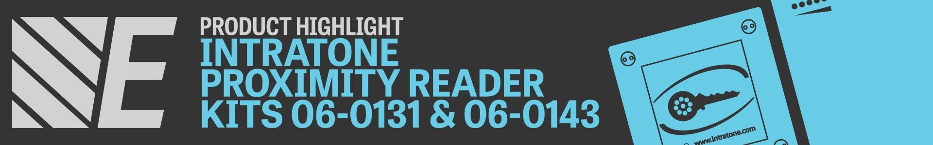 Product Highlight - Intratone Proximity Reader Kits