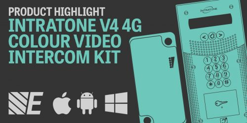 Product Highlight – Intratone V4 4G Colour Video Intercom Kits