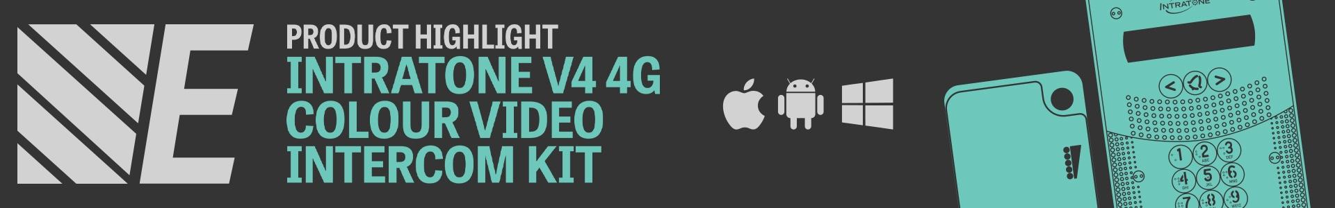 Product Highlight - Intratone V4 4G Colour Video Intercom Kits