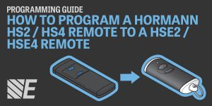 Programming Guide – How to Program a Hormann HS2 / HS4 Remote to the HSE2 / HSE4 Remote