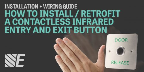 Installation & Wiring Guide – How to Install / Retrofit a Contactless Infra-red Entry and Exit Button