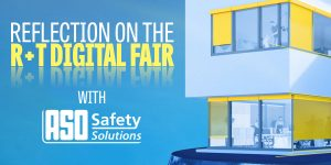 Reflection on the R+T Digital Trade Fair with ASO Safety Solutions